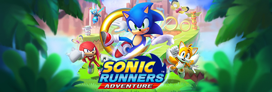 Sonic Runners Adventure Soft Launched in Select Countries